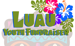 Youth Fundraiser - May 12th - 6:00-9:00 PM